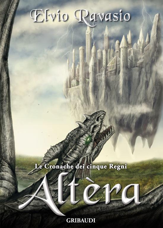 Copertina Altera - Elvio Ravasio - Le Cronache dei 5 Regni - Libri Fantasy
