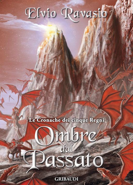 Copertina Ombre dal Passato - Elvio Ravasio - Le Cronache dei 5 Regni - Libri Fantasy